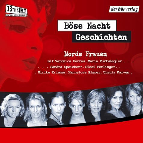 Böse Nachtgeschichten - Mords-Frauen (MP3-Download) - Meyer, Kai; Hohlbein, Wolfgang; Casati, Rebecca; Ani, Friedrich; von Lange, Alexa Hennig; Kinkel, Tanja; Franz, Andreas
