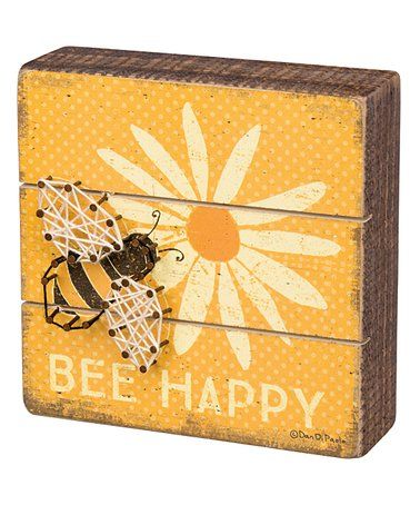 Another great find on #zulily! 'Bee Happy' String Art Block Sign #zulilyfinds