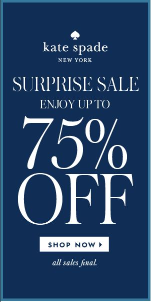 Kate Spade Surprise Sale - up to 75% off! http://rstyle.me/ad/s3qjinyg6