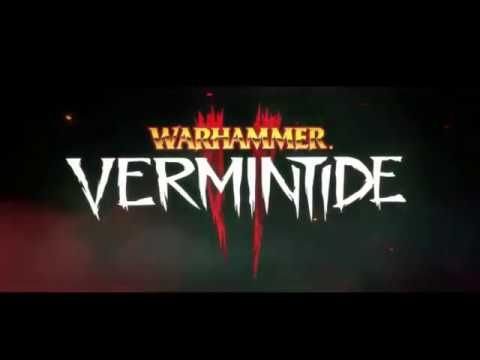 new video games, WARHAMMER Vermintide 2 - New Cinematic Trailer 2018