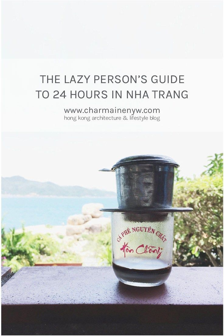 The Lazy Person's Guide to 24 Hours in Nha Trang
