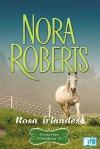 Rosa irlandesa – Nora Roberts | EpubGratis