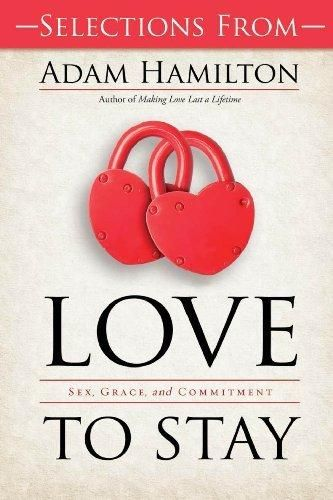 Free Sampler of Love to Stay Book - eBook [ePub]: Sex Grace and Commitment