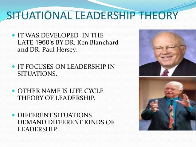 Hersey & Blanchard's theory.