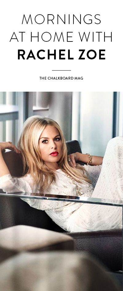 @rachelzoe shares her insights on style, success, bicoastal living and working that balanced life…