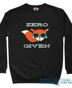Zero Fox Given Cool Sweatshirt Unisex Size S-XXL
