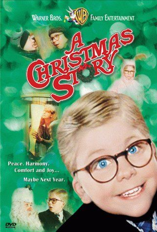 "My favorite all time Christmas movie....well one of them! A Christmas Story.. ""you'll shoot your eye out with that thing, kid!!"""