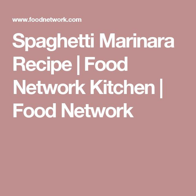 Spaghetti Marinara Recipe | Food Network Kitchen | Food Network