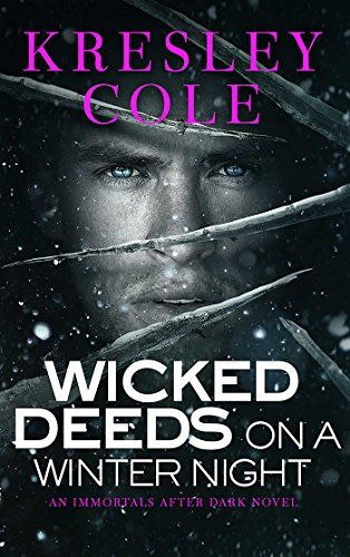 $1.99 Wicked Deeds on a Winter's Night (Immortals After Dark, Book 3) - Kindle edition by Kresley Cole. Paranormal Romance Kindle eBooks @ Amazon.com.