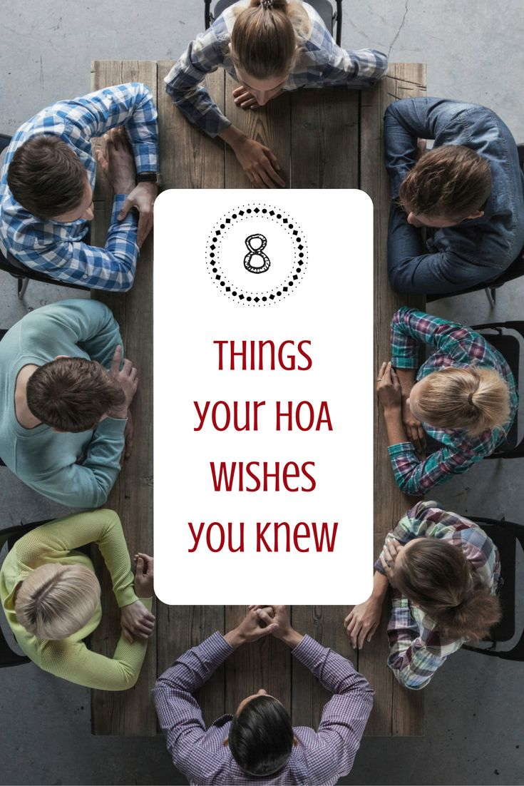 The very mention of a homeowners association can evoke fear in a home buyer. But not all homeowners associations are bad—you just need to know what you're getting yourself into. Here are 8 things your HOA wishes you knew: