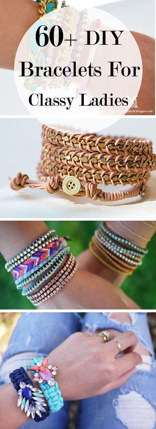 Jewelry Making Ideas: 60+ DIY Bracelets For Classy Ladies