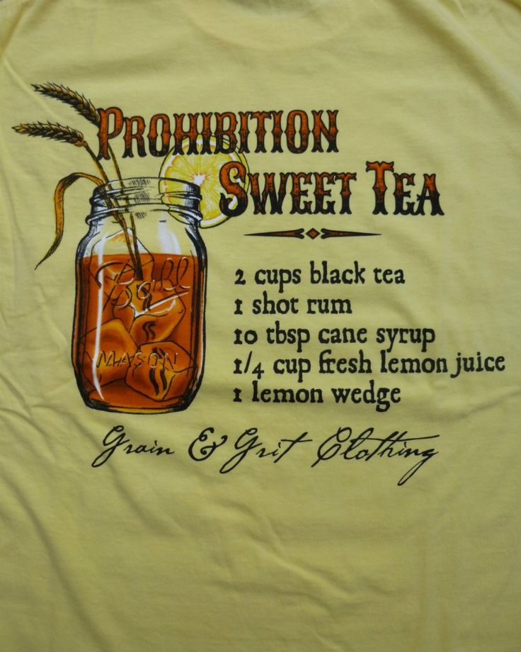 Grain & Grit Prohibition Sweet Tea Tee | You can never have too many ...
