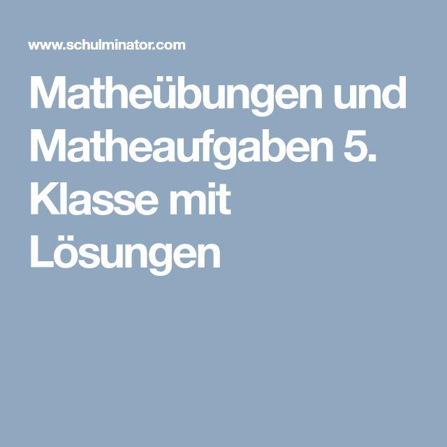 Matheübungen und Matheaufgaben 5. Klasse mit Lösungen