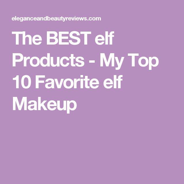 The BEST elf Products - My Top 10 Favorite elf Makeup