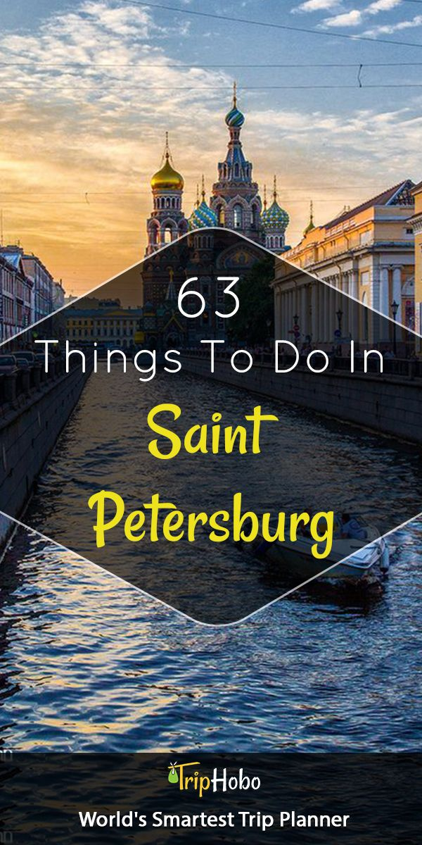 Explore Best Of Saint Petersburg With List of Things To Do By TripHobo