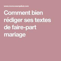 Comment bien rédiger ses textes de faire-part mariage                                                                                                                                                                                 Plus