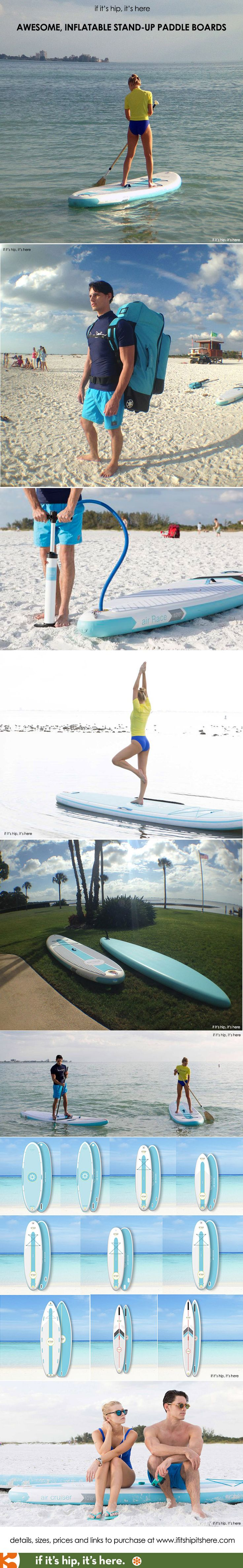 So awesome! Inflatable, portable stand-up paddle boards! and they come with a pump and travel bag. - if it's hip, it's here