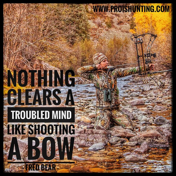 Fred Bear always says it right....  Like & Share if you agree! Wear Prois while you shoot your bow! Check out our performance hunting gear for women at www.proishunting.com