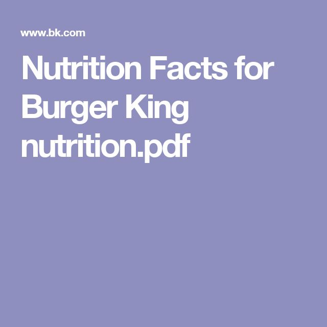 Nutrition Facts for Burger King  nutrition.pdf