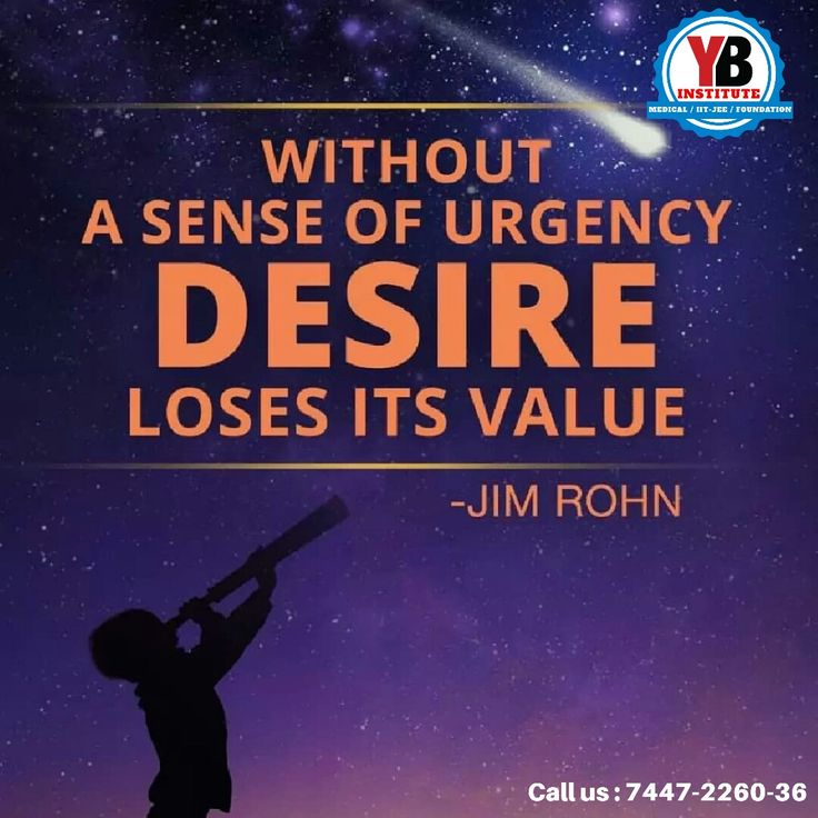 Without a sense of urgency desire loses its value Senses