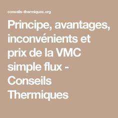 Principe, avantages, inconvénients et prix de la VMC simple flux - Conseils Thermiques