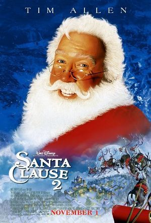 The Santa Clause 2 (2002)  Loved this one the best out of the three Santa Clause movies!: