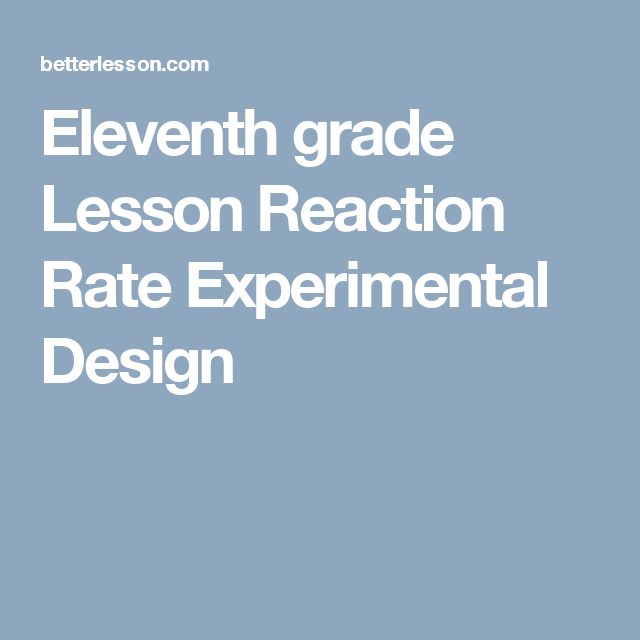 Eleventh grade Lesson Reaction Rate Experimental Design