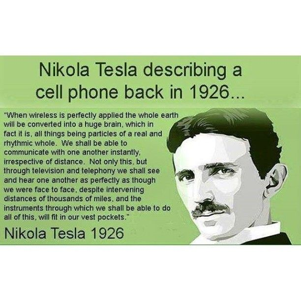 Nikola Tesla describing a cell phone back in 1926