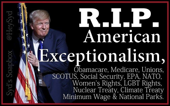 """Nasty Syd's Soapbox on Twitter: """"R.I.P. American Exceptionalism #Obamacare #Medicare #SocialSecurity #Unions #ClimateAction #EPA @PPact ... #Election2016 #ElectionHangover https://t.co/LgiueRi77G"""""""