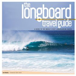 223 best surf books images on pinterest surf surfing and surfs the longboard travel guide a guide to the worlds best longboarding waves fandeluxe Gallery