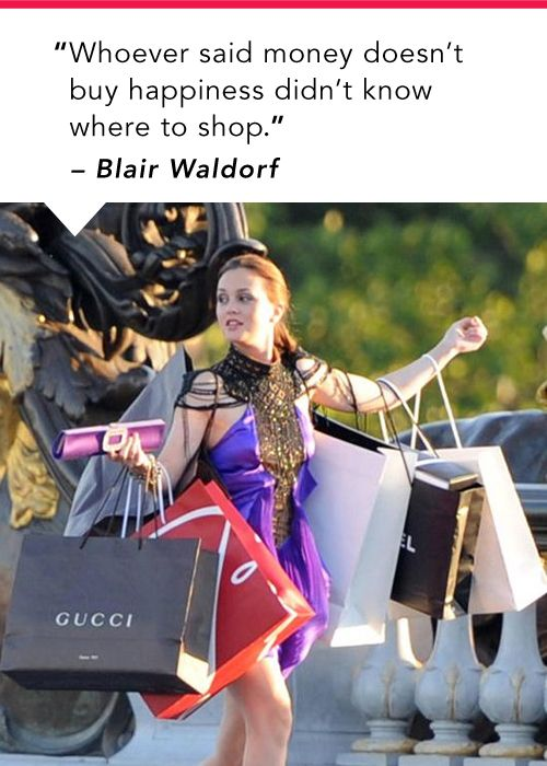 Blair Waldorf quote. #GossipGirl: Buckets Lists, Style, Blair Waldorf, Christian Louboutin Shoes, Shops Bags, Life Goals, Leighton Meester, Blairwaldorf, Gossip Girls