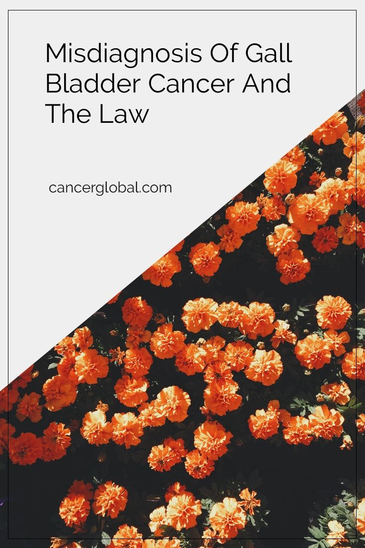 Misdiagnosis of Gall Bladder Cancer and the Law #cancer