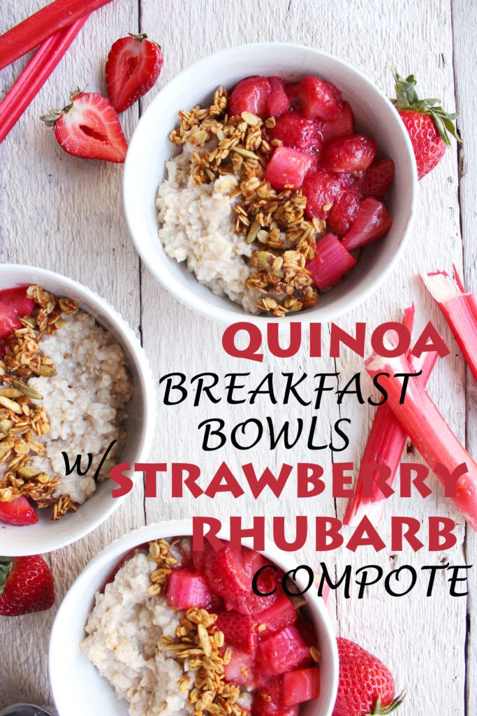 Quinoa Breakfast Bowls w/ Strawberry Rhubarb Compote! Spring-inspired, naturally sweetened, and SO YUM! #vegan #glutenfree #recipe | peachandthecobbler.com