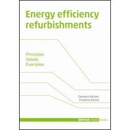 Energy efficiency refurbishments - in English - DETAIL Green Books - DETAIL Books