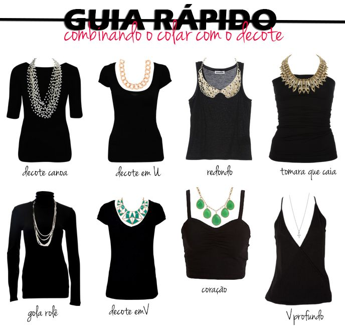 Combinando o colar com o decote (matching necklace type with tshirt neckline)