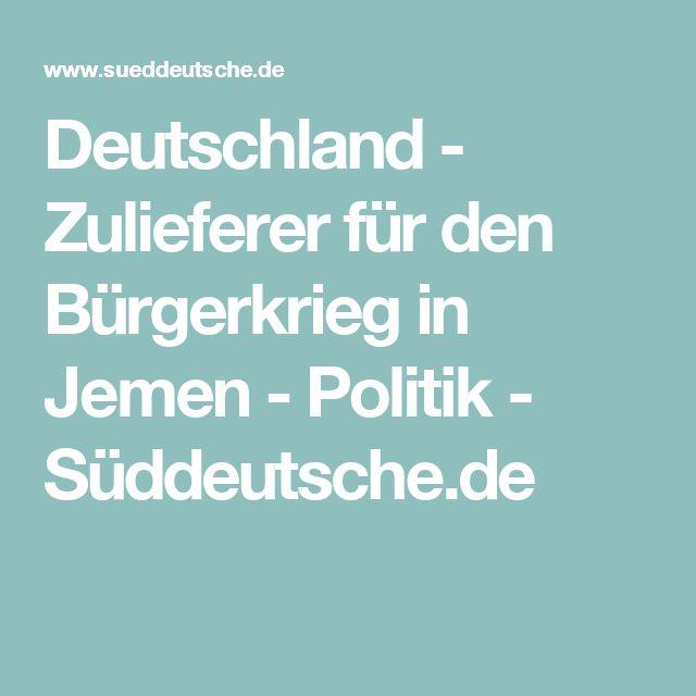 Deutschland - Zulieferer für den Bürgerkrieg in Jemen - Politik - Süddeutsche.de