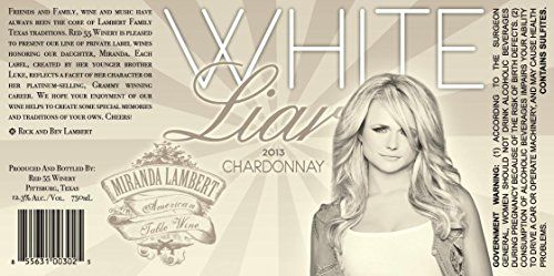 2013 Miranda Lambert White Liar Unoaked Chardonnay 750 ml Wine ** For more…