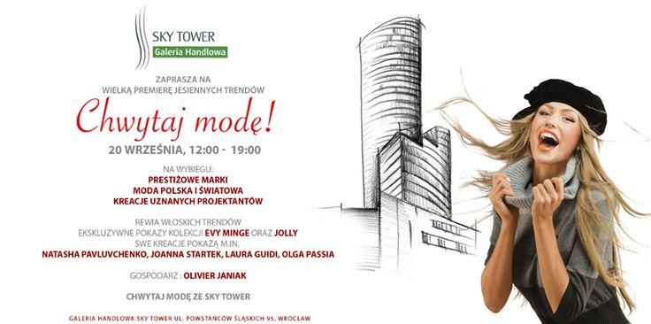 Chwytaj modę! - pokaz mody w Sky Tower sobota, 12:00 Sky Tower Galeria Handlowa w mieście Wroclaw, Poland  https://www.facebook.com/events/763305190382117/