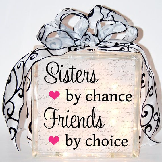 Sisters By Chance Friends By Choice By Rusticcabinstudio On Etsy