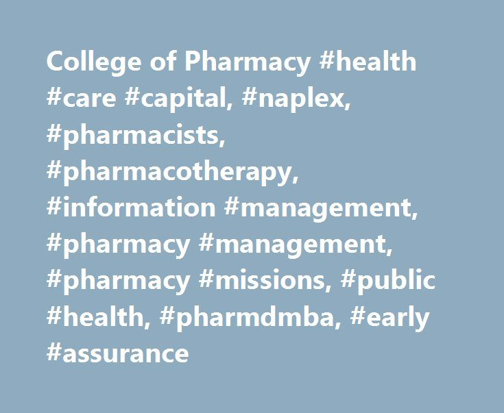 College of Pharmacy #health #care #capital, #naplex, #pharmacists, #pharmacotherapy, #information #management, #pharmacy #management, #pharmacy #missions, #public #health, #pharmdmba, #early #assurance http://broadband.nef2.com/college-of-pharmacy-health-care-capital-naplex-pharmacists-pharmacotherapy-information-management-pharmacy-management-pharmacy-missions-public-health-pharmdmba-early-assuranc/  # Situated in the Health Care Capital of the World, Belmont University's Doctor of Pharmacy…