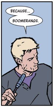 Because boomerangs. | 24 Reasons Why You Should Be Reading Matt Fraction's Hawkeye