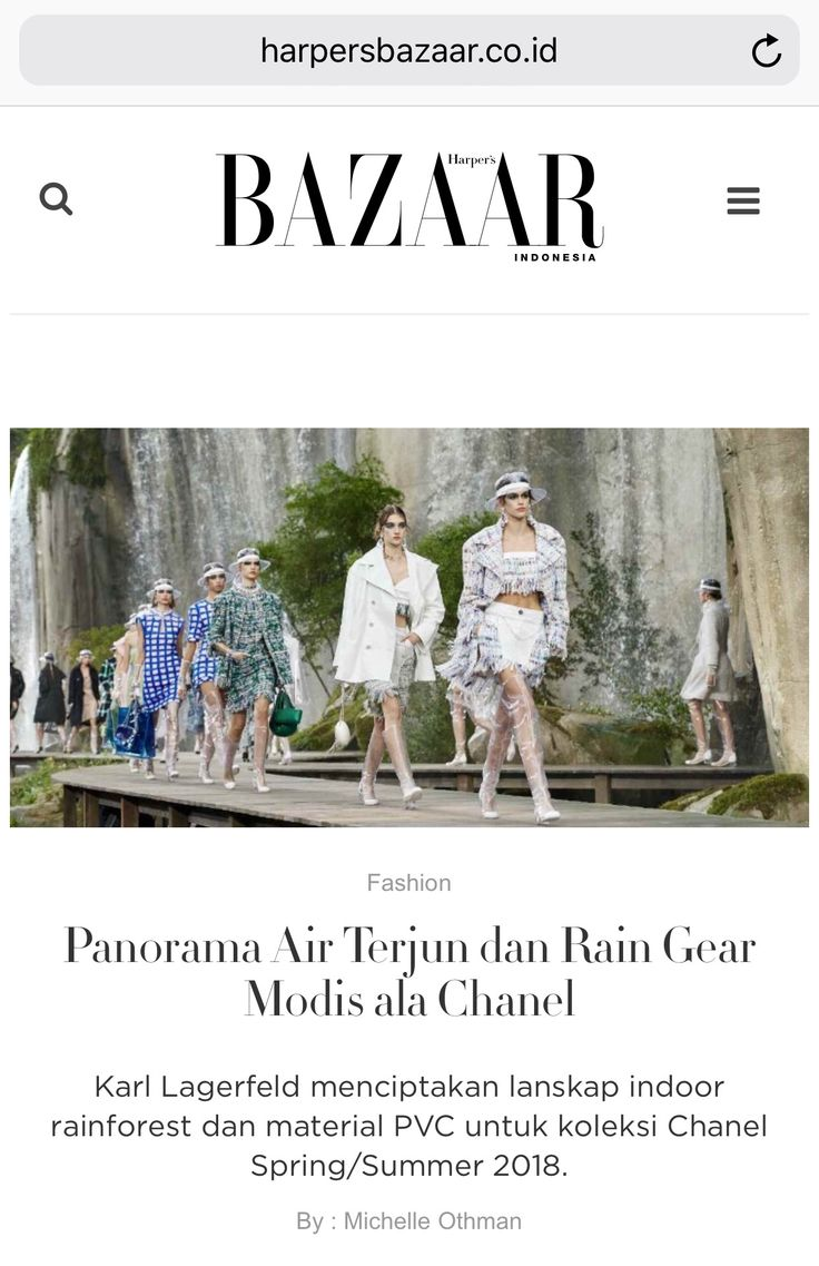 France's Verdon Gorge in the Grand Palais and fashionable rain gear for Chanel SS18 / article for Harper's Bazaar website