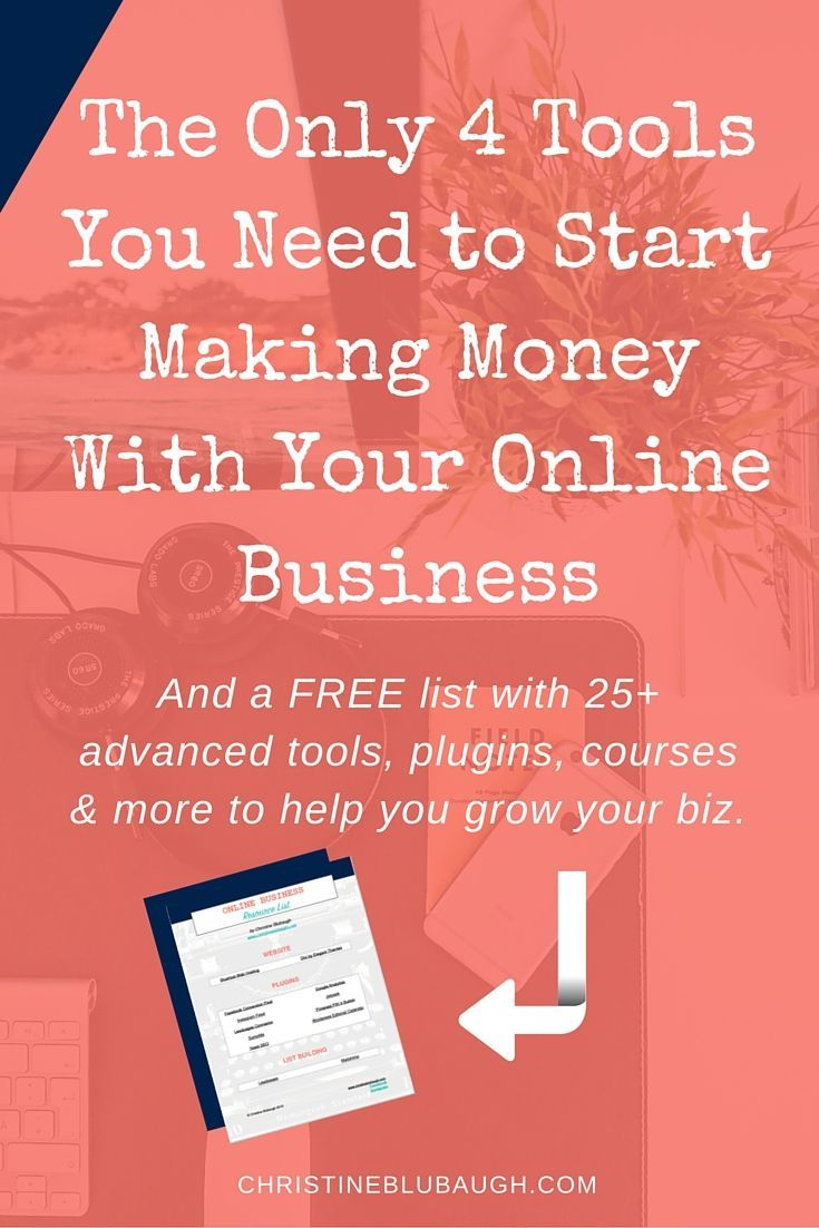 You don't need a ton of tools to gets started making money with your online business. Check out these 4 essentials, and download the FREE list of 25+ advanced tools, plugins, courses, and more from www.christineblub...