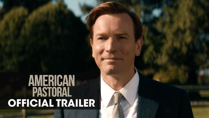 AMERICAN PASTORAL starring Ewan McGregor, Jennifer Connelly & Dakota Fanning | Official Trailer | In theaters October 21, 2016