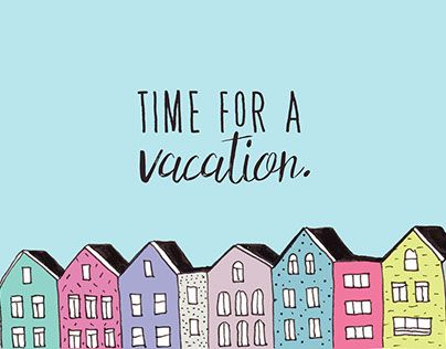 "Check out new work on my @Behance portfolio: ""Time for a vacation"" http://be.net/gallery/54683297/Time-for-a-vacation"