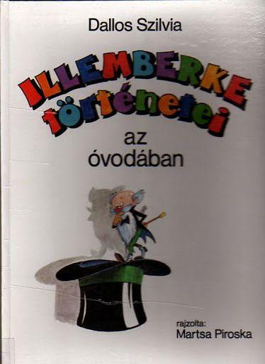 Dallos Szilvia - Illemberke történetei az óvodában - Mónika Kampf - Picasa Webalbumok