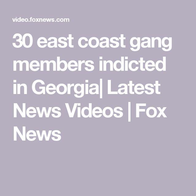 30 east coast gang members indicted in Georgia| Latest News Videos | Fox News