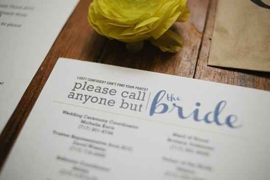 Make a comprehensive list of people who can handle issues the day of (excluding, of course, the bride).