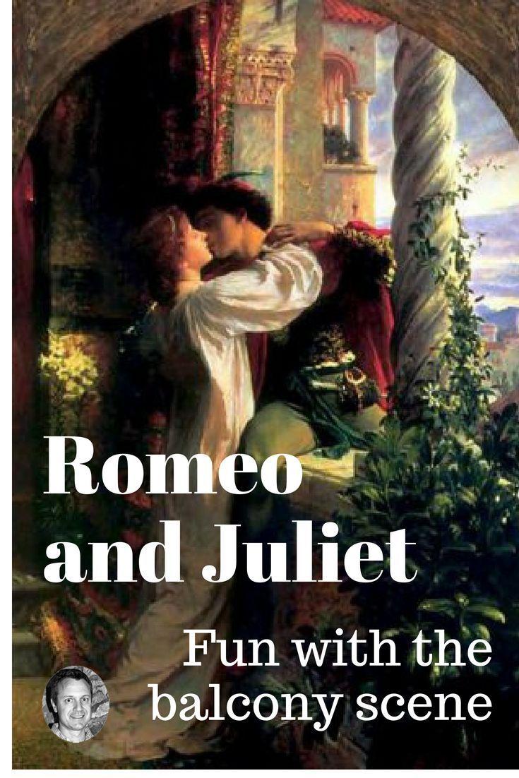 Romeo And Juliet Fun With The Balcony Scene David Rickert The Balcony Scene Romeo And Juliet Top Art Schools