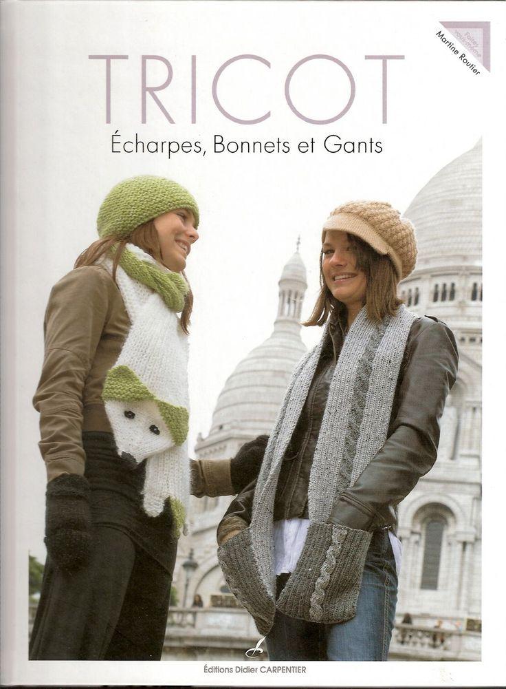 TRICOT. ECHARPES, BONNETS ET GANTS - MARTINE ROUTIER Vu